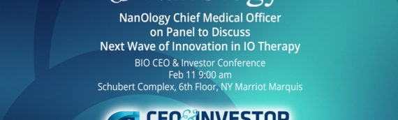 NanOlogy Chief Medical Officer on Panel to Discuss Next Wave of Innovation in IO Therapy at BIO CEO & Investor Conference